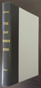 The Day Christ Died Bishop